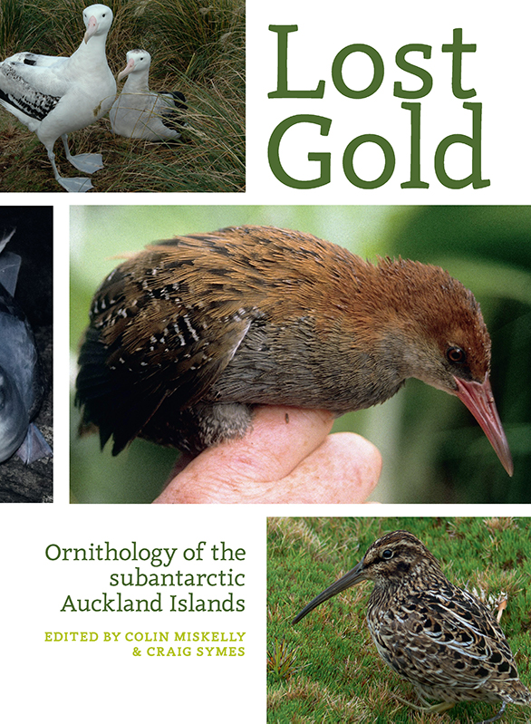 Lost Gold: Ornithology of the subantarctic Auckland Islands