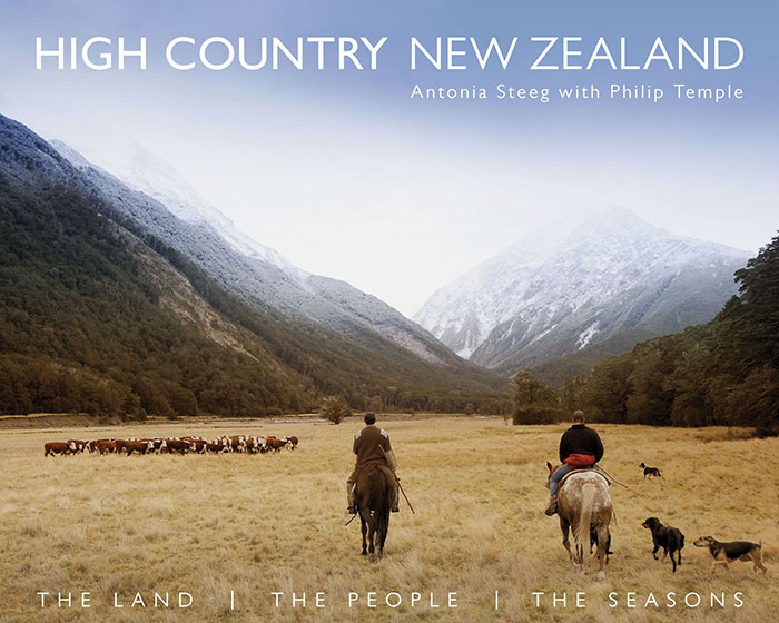 High Country New Zealand: The Land, the People, the Seasons
