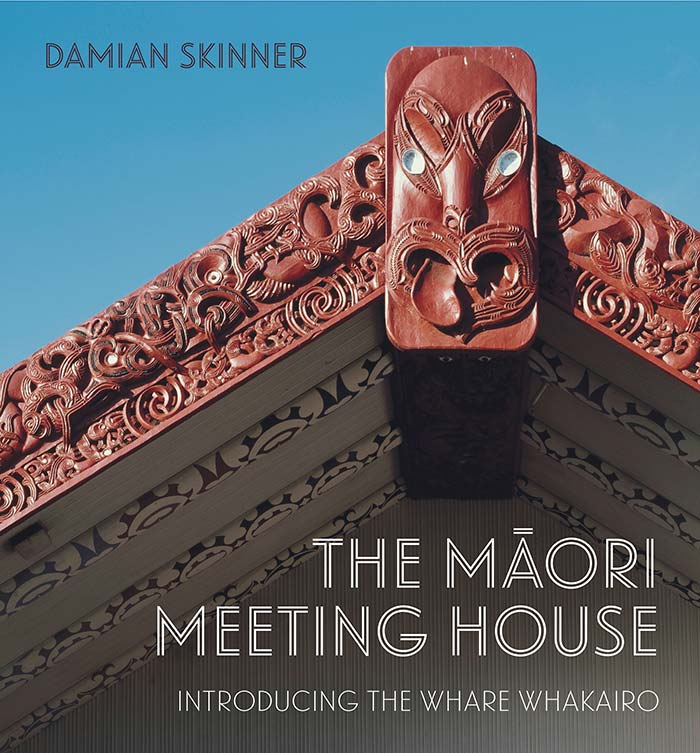 The Māori Meeting House: Introducing the Whare Whakairo