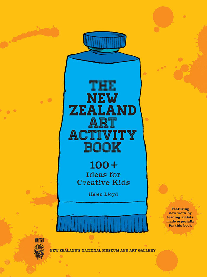 The New Zealand Art Activity Book: 100+ Ideas for Creative Kids