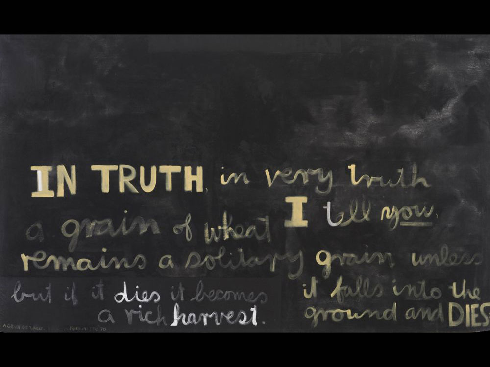 Black canvas with white writing on it. The words 'IN TRUTH' are most prominent in capitals