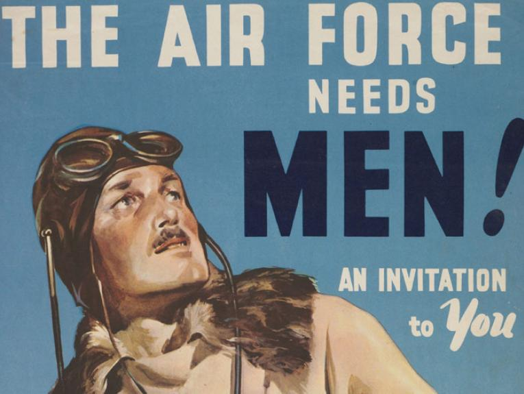Poster, 'The Air Force Needs Men!', Early 1941, Wellington, by Claude Wade, Wilson & Horton Ltd. Gift of Mr C H Andrews, 1967. Te Papa (GH014039)