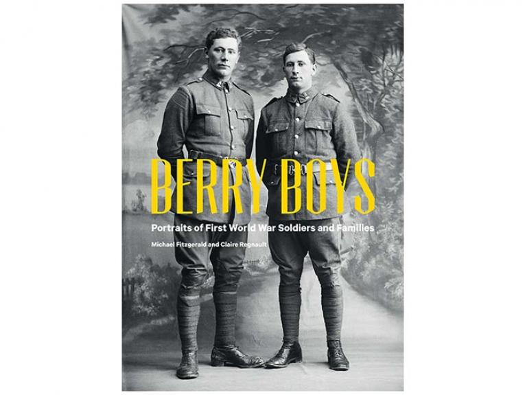 Berry Boys: Portraits of First World War Soldiers and Families