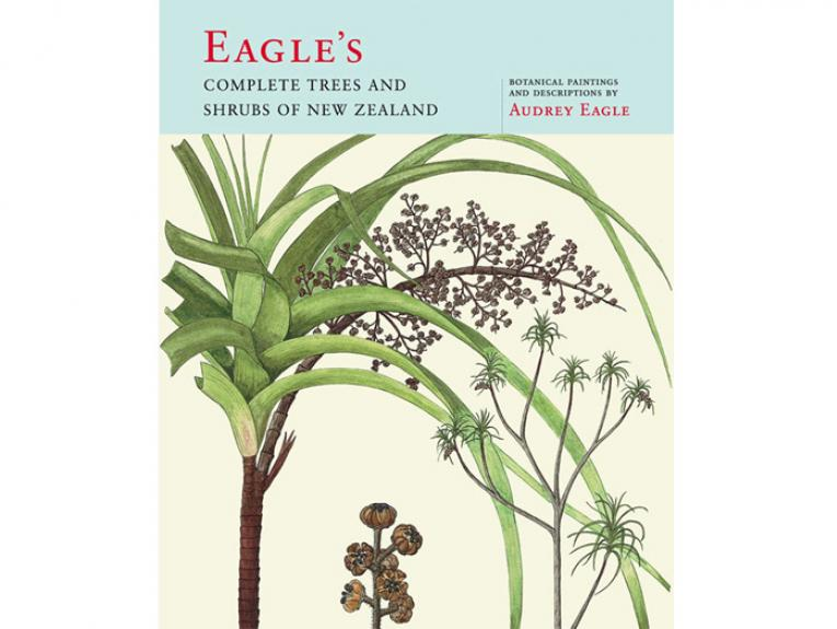 Eagle's Complete Trees and Shrubs of New Zealand - book cover