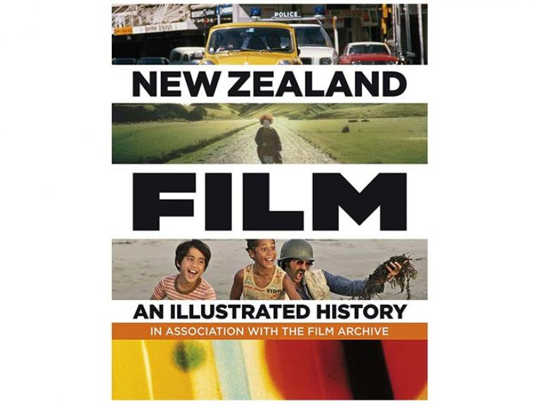 New Zealand Film: An Illustrated History