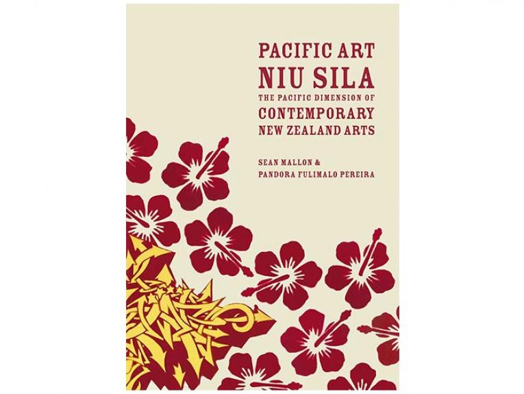 Pacific Art Niu Sila: The Pacific Dimension of Contemporary New Zealand Arts