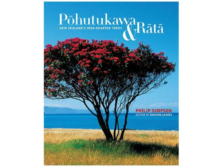 Pōhutukawa & Rātā: New Zealand's Iron-hearted Trees