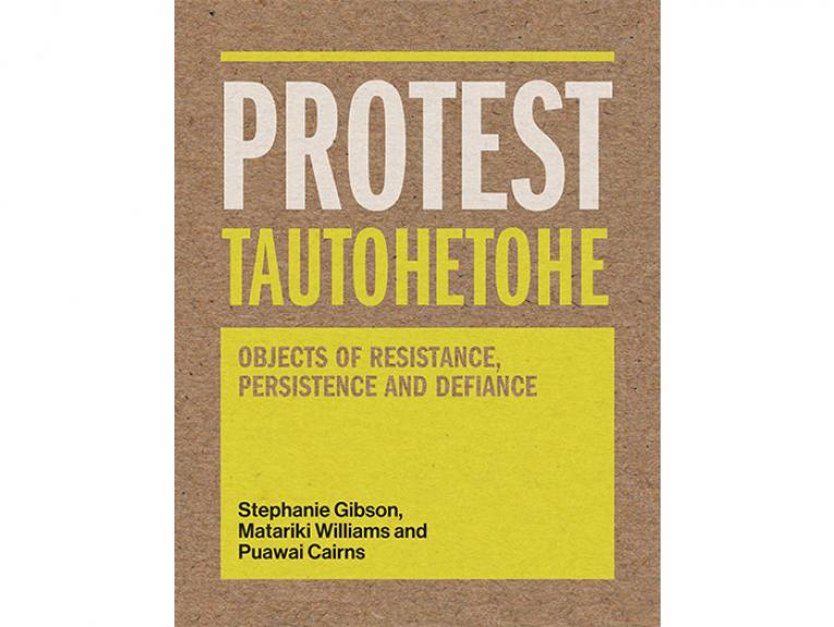 Protest Tautohetohe: Objects of Resistance, Persistence and Defiance