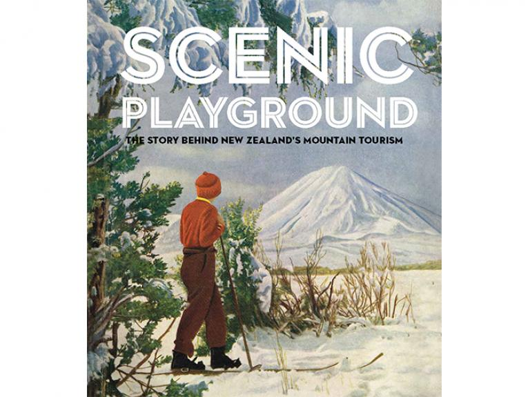 Scenic Playground: The Story Behind New Zealand's Mountain Tourism