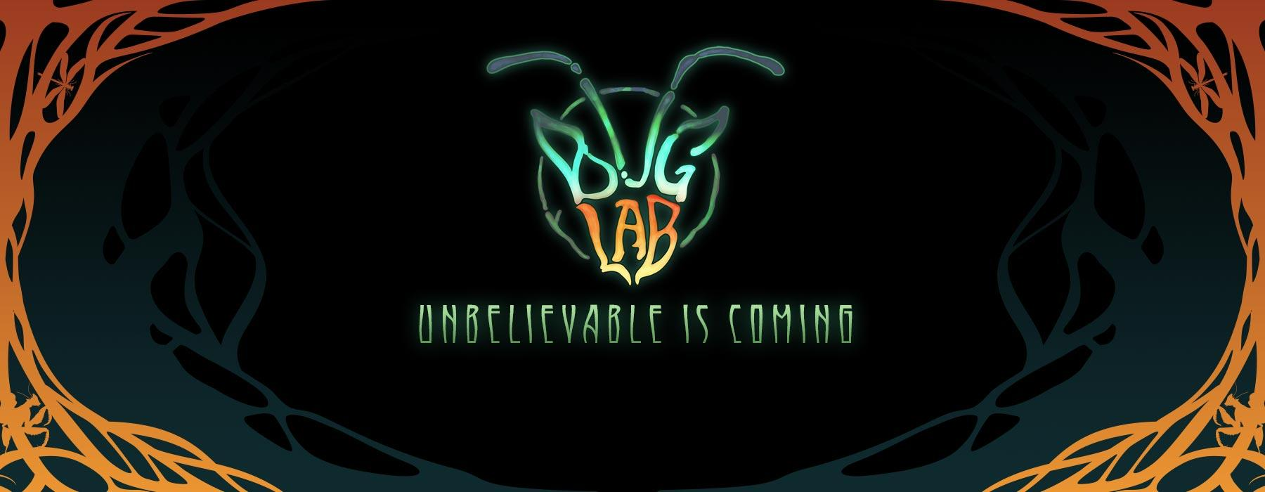 A logo in the shape of a bug's head reads 'Bug Lab' underneath are the words 'unbelievable is coming'.