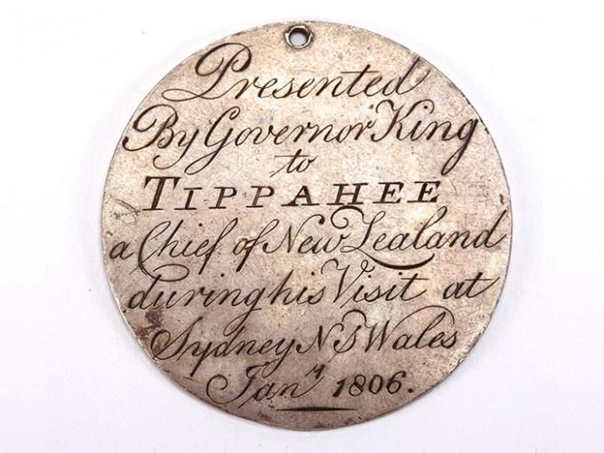 Te Pahi Medal, engraved words read 'Presented by Governor King to Tippahee, a Chief of New Zealand, during his visit at Sydney New South Wales January 1806'